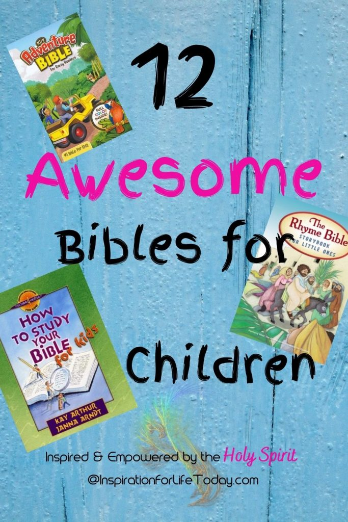 12 Awesome Bibles For Children