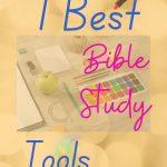 7 Best Bible Study Tools
