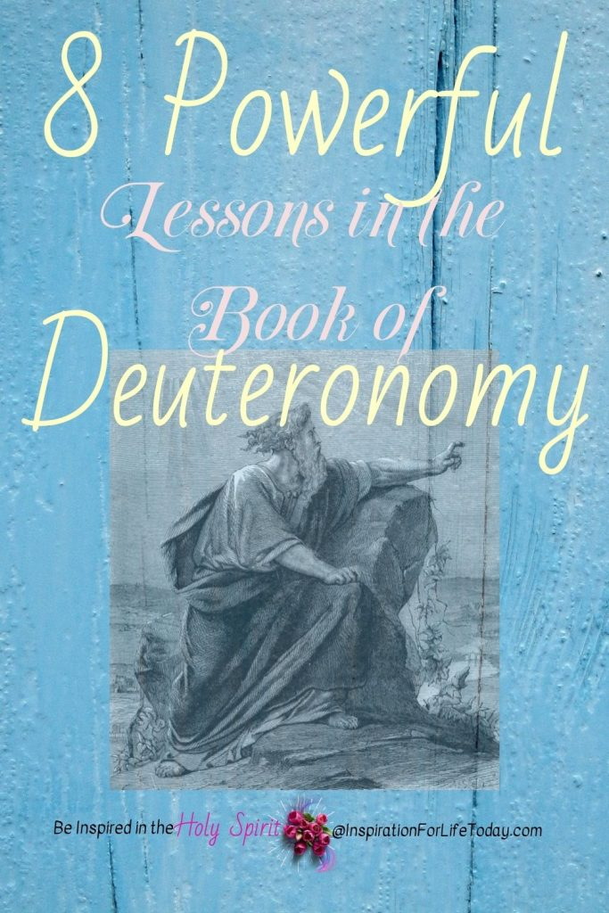 8 Powerful Lesson From the Book of Deuteronomy