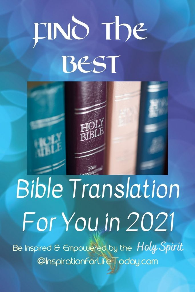 Find the Best Bible Translation for You in 2021
