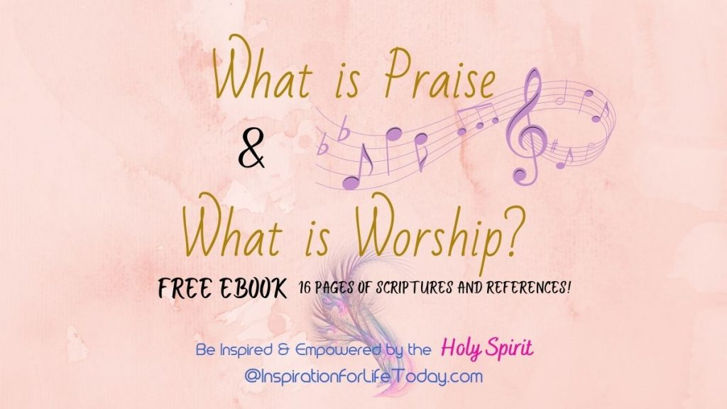 What is Praise and What is Worship?