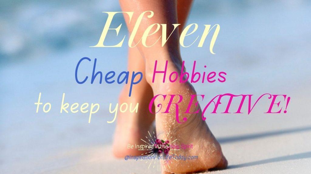 11 Cheap Hobbies to Keep You Creative
