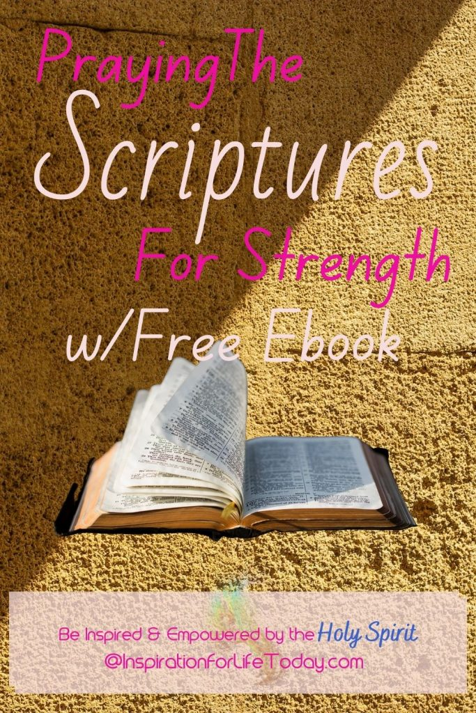 Praying the Scriptures for Strength